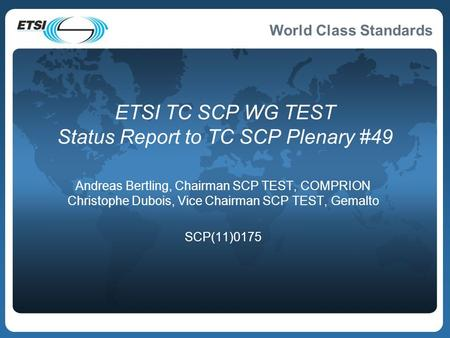 ETSI TC SCP WG TEST Status Report to TC SCP Plenary #49