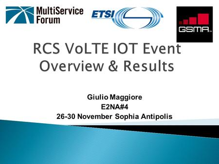 RCS VoLTE IOT Event Overview & Results