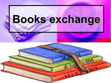 Books exchange. INTRODUCTION Reduction of income for Education in Madrid. Reduction of income for Education in Madrid. More than 100 students in our High.