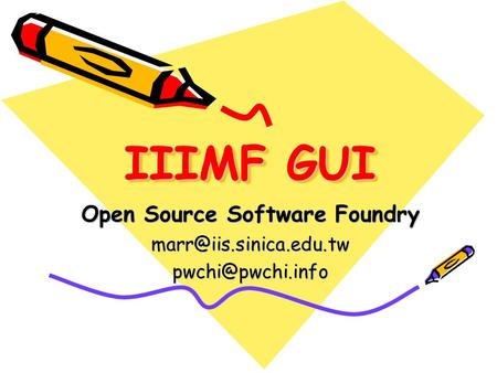 IIIMF GUI Open Source Software Foundry