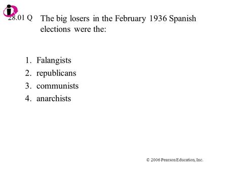 The big losers in the February 1936 Spanish elections were the: