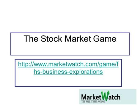 The Stock Market Game  hs-business-explorations.