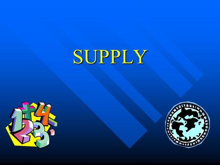 SUPPLY What is it? The amount of goods or services for sale at a particular price. The amount of goods or services for sale at a particular price. Breakdown: