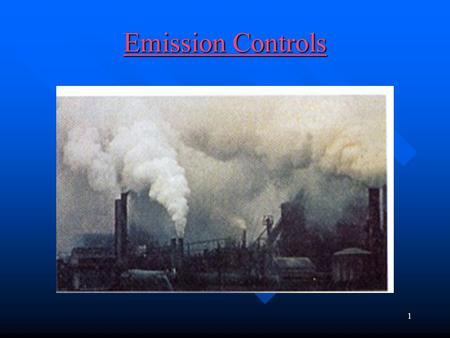 1 Emission Controls Emission Controls 2 emission control system Purpose: control emissions and exhaust from vehicle Purpose: control emissions and exhaust.