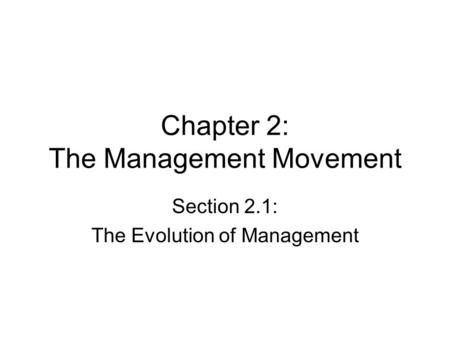 Chapter 2: The Management Movement