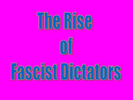 Dictatorship A system of government with centralized authority under a dictator. Usually involves terror, censorship, nationalism, and racism.