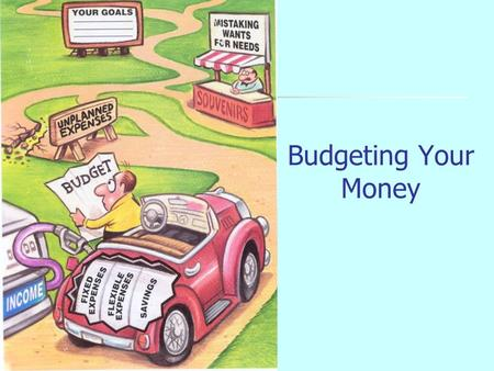 Budgeting Your Money Some Money Facts $ The average person spends money three times a day. $ A movie with popcorn and a soft drink can easily cost $20.