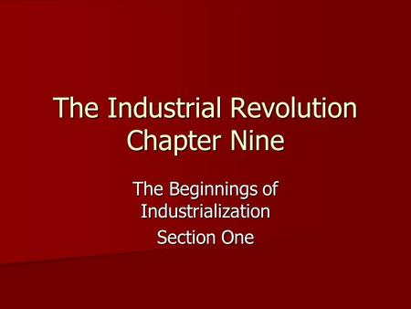 the industrial revolution and how it