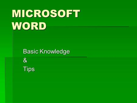 MICROSOFT WORD Basic Knowledge &Tips. Type a Question for help Help box is located in the top right corner. Help box is located in the top right corner.