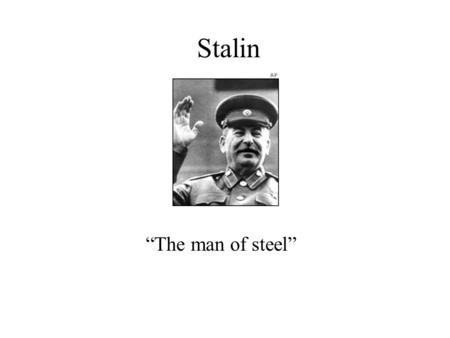 Stalin The man of steel. STALIN: MAD, BAD, AND SAD.
