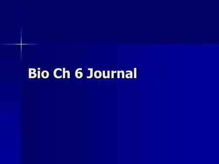 Bio Ch 6 Journal. What is a gene? A segment of DNA that codes for a protein, RNA, or specific trait. A segment of DNA that codes for a protein, RNA, or.