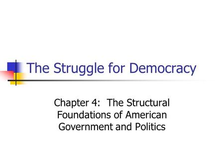 the struggle for democracy in the united states