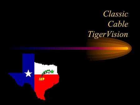 Classic Cable TigerVision. F.C.A. They Do –activities Learn –how to get along with others –the bible.