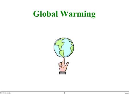 1 [DocID] Hewitt Associates Global Warming. 2 [DocID] Hewitt Associates What is Global Warming?