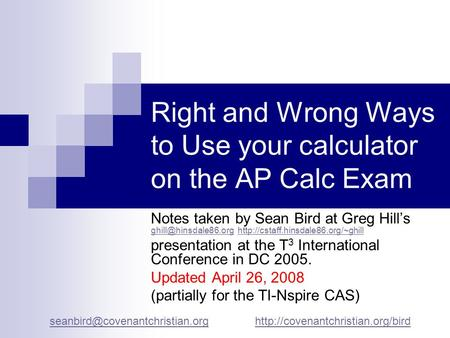 Right and Wrong Ways to Use your calculator on the AP Calc Exam Notes taken by Sean Bird at Greg Hills