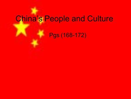 Chinas People and Culture Pgs (168-172). K W L Chinas History (PG 168-169) For centuries –until the early 1900s-rulers known as emperors or empresses.