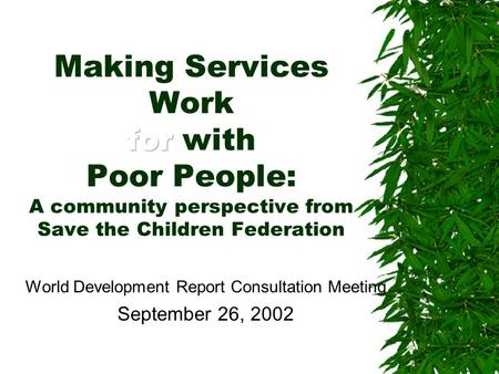 World Development Report Consultation Meeting September 26, 2002.