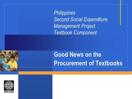 Philippines Second Social Expenditure Management Project Textbook Component Good News on the Procurement of Textbooks.