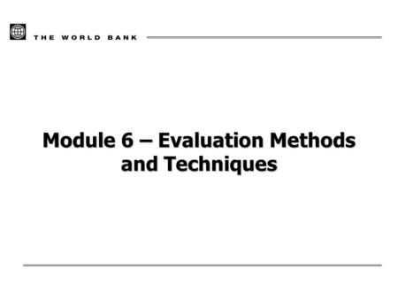 Module 6 – Evaluation Methods and Techniques. 13/02/20142 Questions and criteria Methods and techniques Quality How the evaluation will be done Overview.