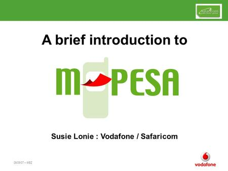 A brief introduction to Susie Lonie : Vodafone / Safaricom