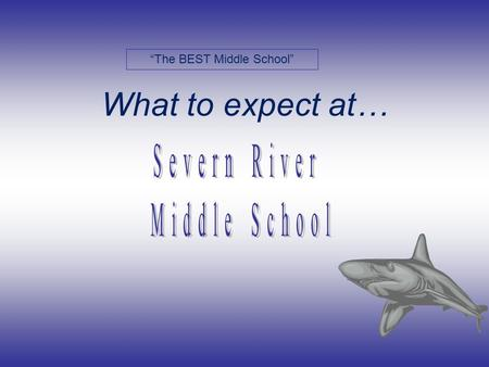 What to expect at… The BEST Middle School PRINCIPAL Mrs. Eyet.