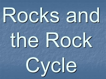Rocks and the Rock Cycle. Lets Review!! Grains Grains Texture Texture Extrusive Extrusive Intrusive Intrusive Porphyritic Porphyritic Sediment Sediment.