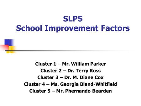 SLPS School Improvement Factors