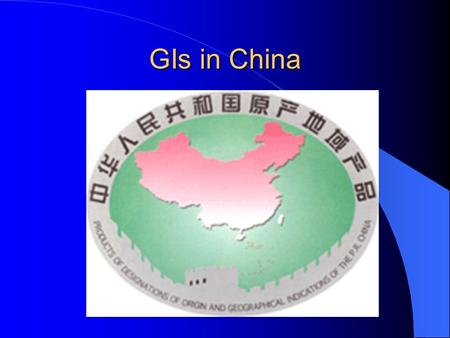GIs in China. Institution of GI in China Publication of Labeling Standard for Food in 1994: GB 7718-1994 - mandatory mentions in Chinese - whats the name.