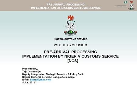 NCS WEBSITE PRE-ARRIVAL PROCESSING IMPLEMENTATION BY NIGERIA CUSTOMS SERVICE.
