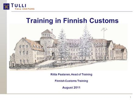 Training in Finnish Customs