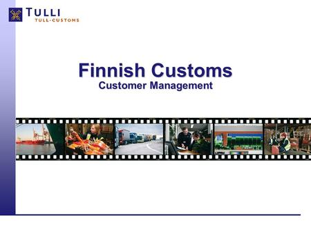 Finnish Customs Customer Management