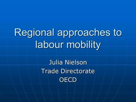 Regional approaches to labour mobility