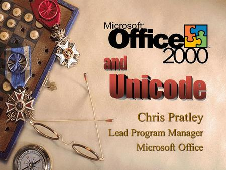 Chris Pratley Lead Program Manager Microsoft Office.