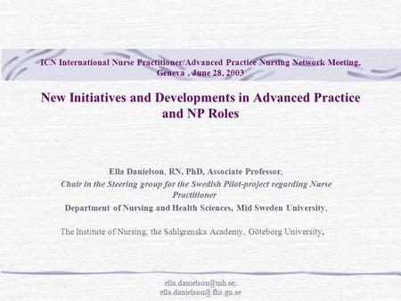 fhs.gu.se ICN International Nurse Practitioner/Advanced Practice Nursing Network Meeting, Geneva, June 28, 2003 New.