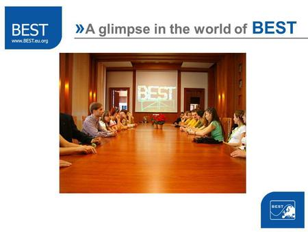 » A glimpse in the world of BEST. Board of European Students of Technology broadening horizons » A glimpse in the world of BEST personal development team.
