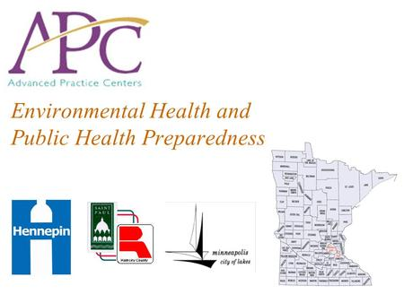 Environmental Health and Public Health Preparedness.