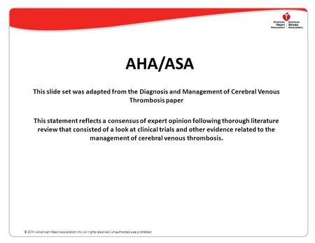 Diagnosis and Management of Cerebral Venous Thrombosis A Statement for Healthcare Professionals from the American Heart Association/American Stroke Association.