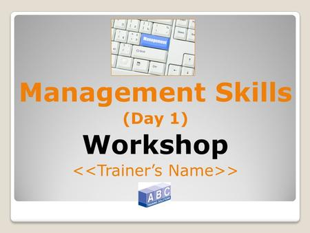 Management Skills (Day 1) Workshop >. LEADERSHIP & MANAGEMENT.