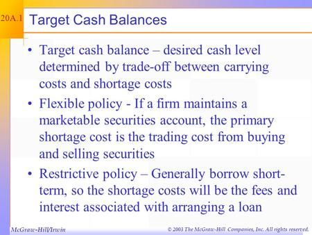 © 2003 The McGraw-Hill Companies, Inc. All rights reserved. Cash and Liquidity Management - Appendix Chapter Twenty A.