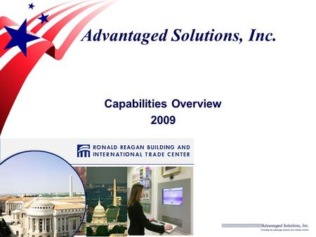 Advantaged Solutions, Inc. Capabilities Overview 2009.