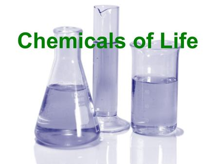 Chemicals of Life. Chemical Basis of Life principles of chemistry help to understand biology organisms are bags of chemicals function of organisms & parts.