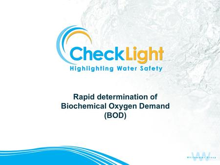 Rapid determination of Biochemical Oxygen Demand (BOD)
