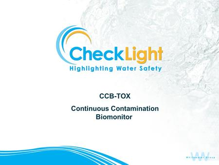 CCB-TOX Continuous Contamination Biomonitor. AquaVerity xxx.