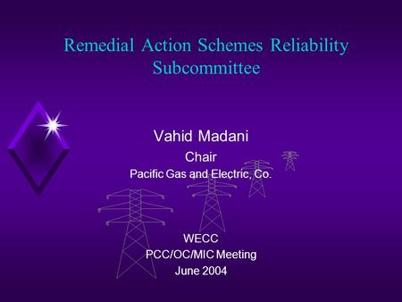 Remedial Action Schemes Reliability Subcommittee