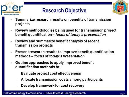 California Energy Commission - Public Interest Energy Research Program Page 0 Transmission Research Program Strategic Benefits Quantification for Transmission.