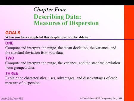 Describing Data: Measures of Dispersion