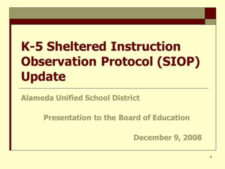 K-5 Sheltered Instruction Observation Protocol (SIOP) Update