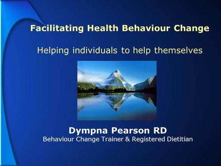 Dympna Pearson RD Behaviour Change Trainer & Registered Dietitian