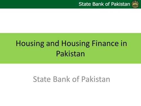 Housing and Housing Finance in Pakistan