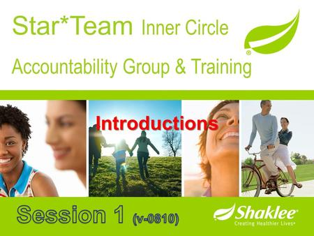 Star*Team Inner Circle Accountability Group & Training Introductions.